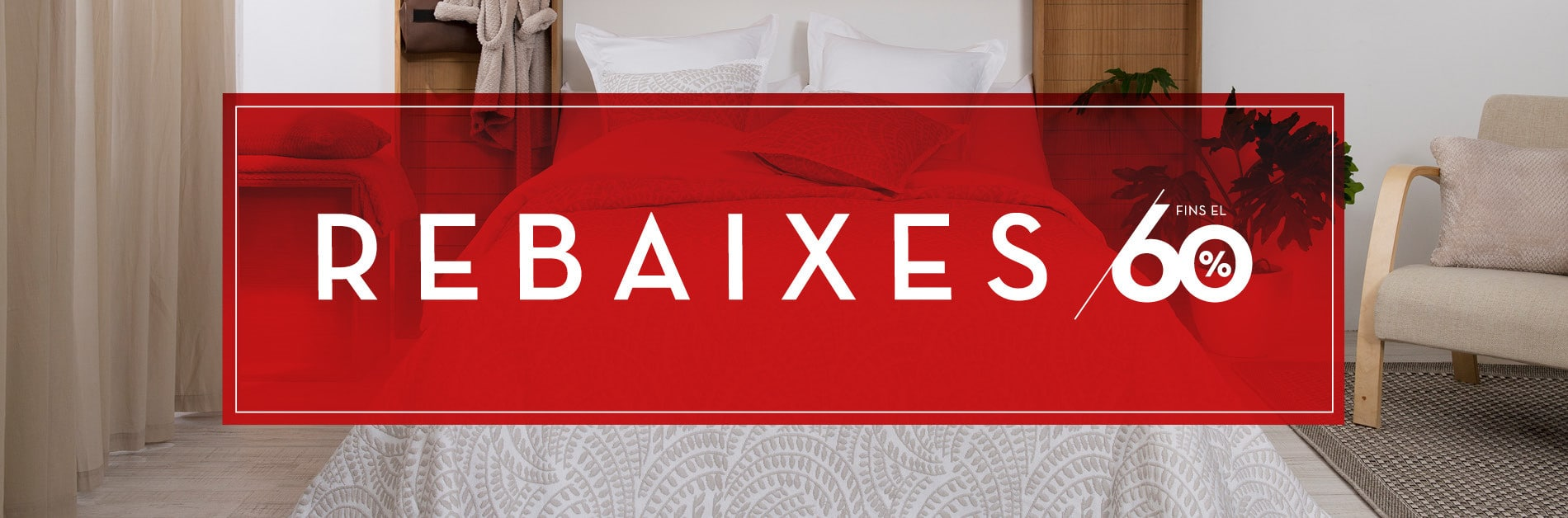 REBAIXES - FINS 60% DTE